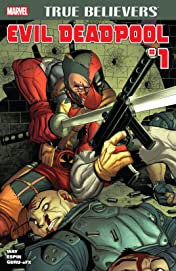 True Believers: Evil Deadpool #1