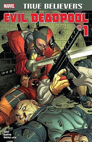 True Believers: Evil Deadpool #1