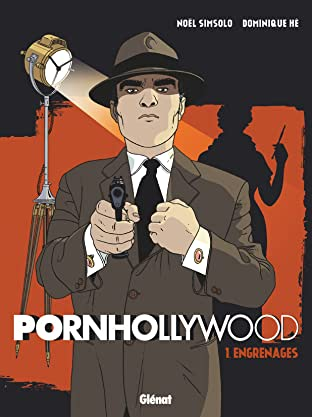 Pornhollywood Vol. 1: Engrenages