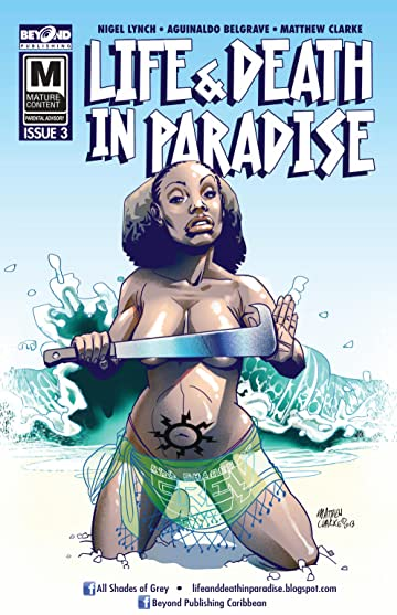 Life and Death In Paradise #3