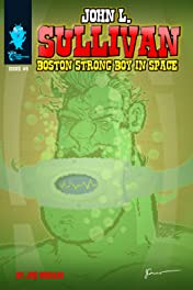 John L. Sullivan Boston Strong Boy In Space #5