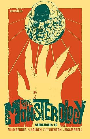 Dept. of Monsterology: Sabbaticals #5