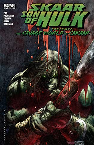 Skaar: Son of Hulk Presents - The Savage World of Sakaar #1