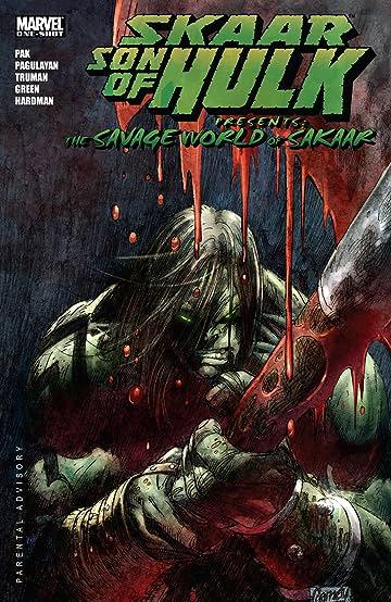Skaar: Son of Hulk Presents - The Savage World of Sakaar #1
