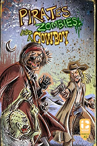 Pirates, Zombies, And A Cowboy #2