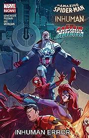 Amazing Spider-Man / Inhumans / All-New Captain America: Inhuman Error