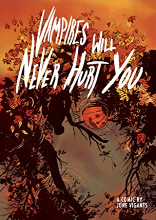 Vampires Will Never Hurt You #1