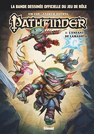 Pathfinder Tome 3: L'enfant de Lamashtu