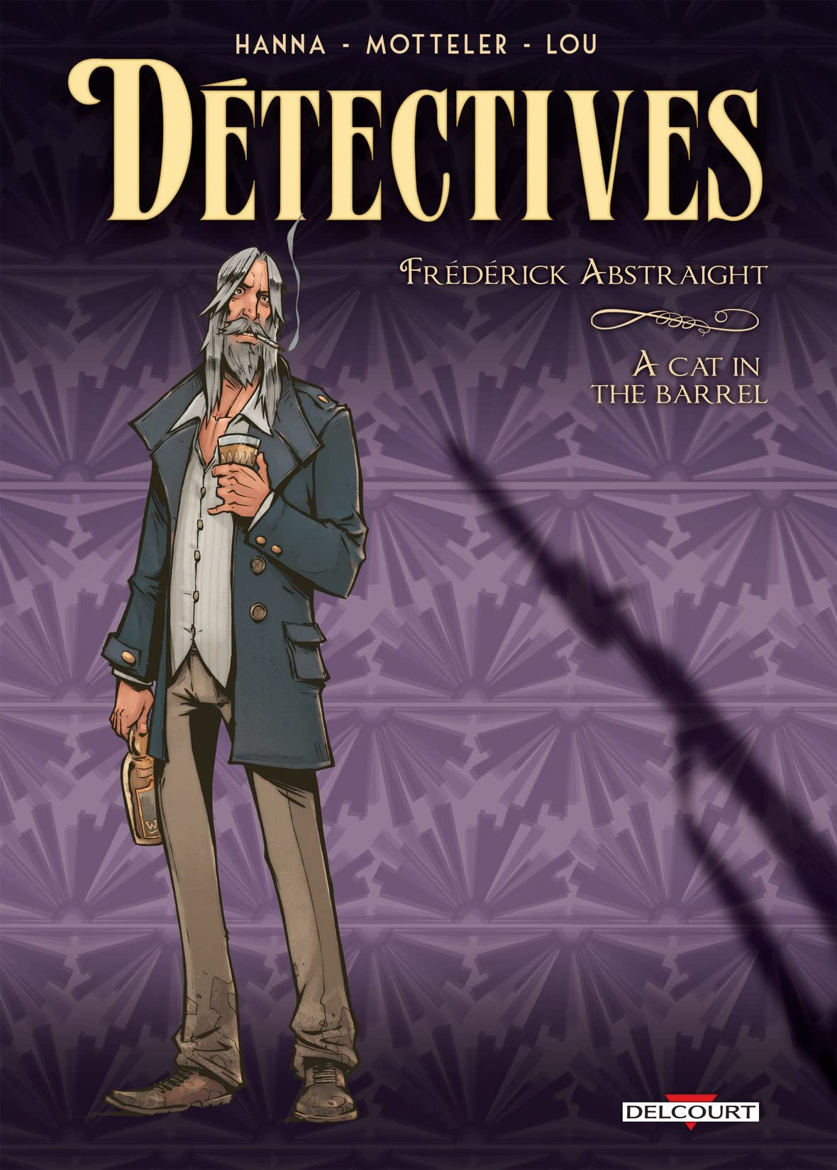 Détectives Vol. 5: Frédérick Abstraight - A cat in the barrel