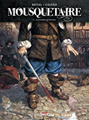Mousquetaire Vol. 1: Alexandre de Bastan