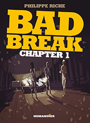 Bad Break Tome 1