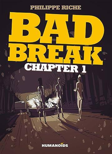 Bad Break Vol. 1