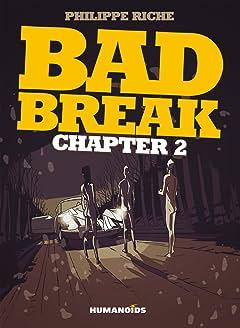 Bad Break Vol. 2