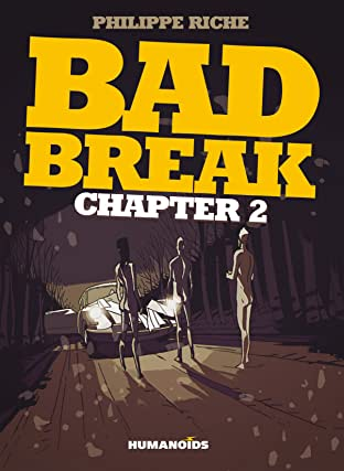Bad Break Tome 2