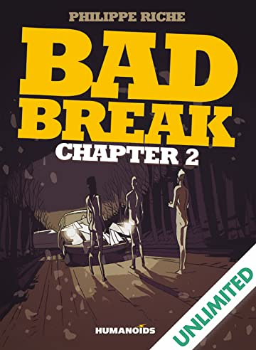 Bad Break Vol. 2
