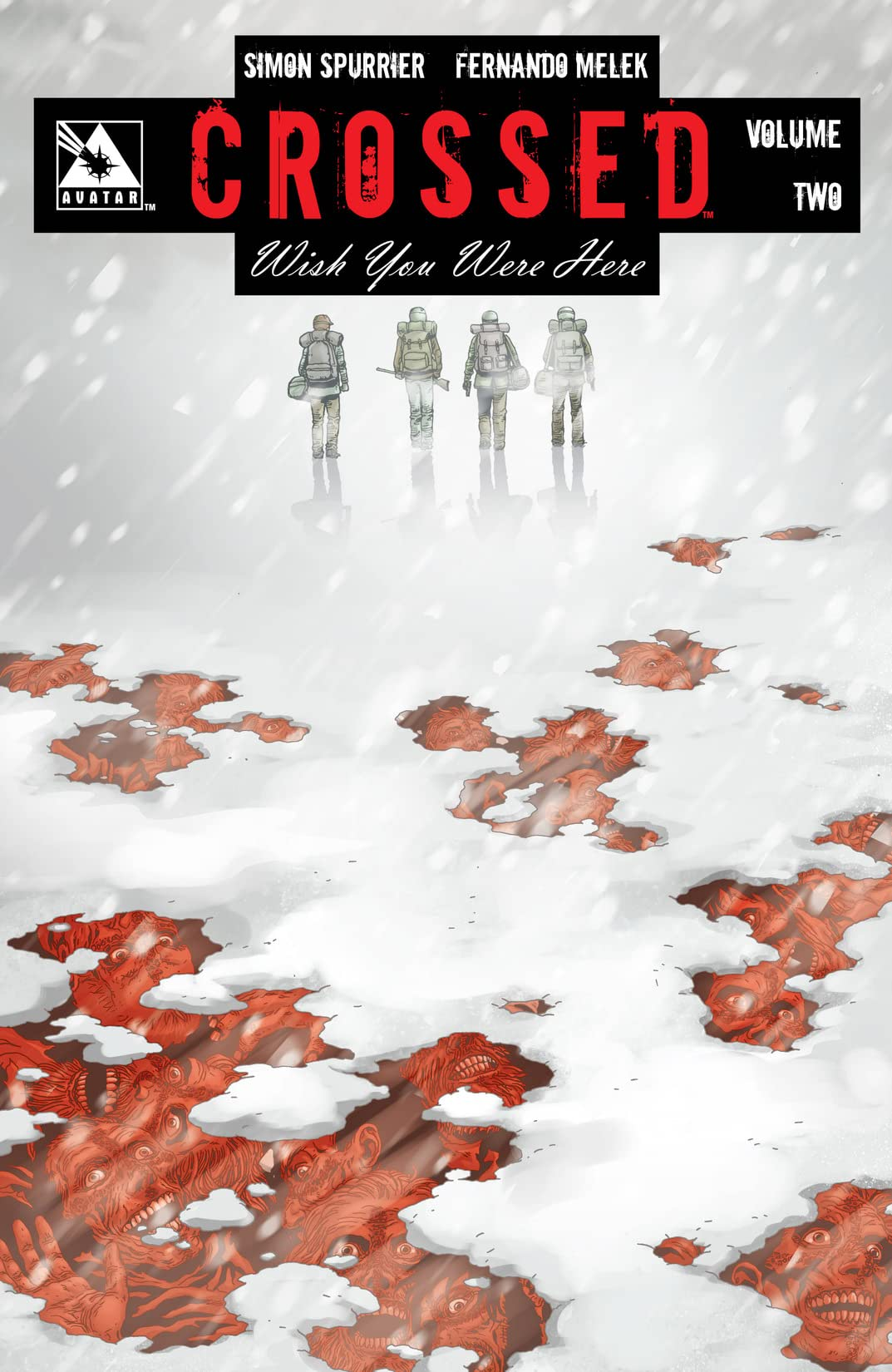 Crossed: Wish You Were Here Tome 2