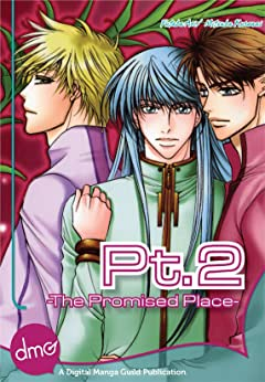 Pt.2 -The Promised Place-