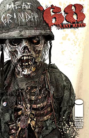 '68 (Sixty-Eight): Last Rites #4 (of 4)
