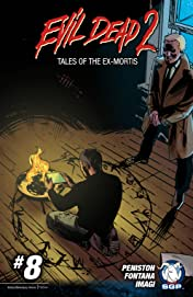 Evil Dead 2: Tales of the Ex-Mortis #8