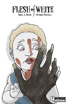 Flesh of White #4