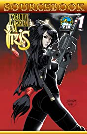Executive Assistant: Iris: Sourcebook Vol. 1: Sourcebook