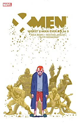 X-Men: Worst X-Man Ever (2016) #5