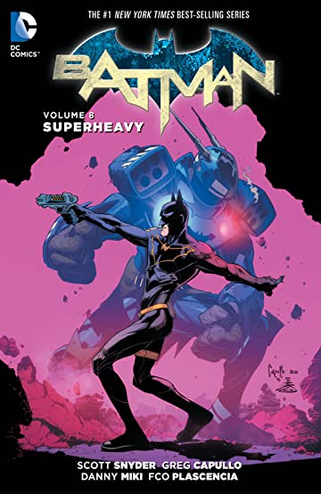 Batman (2011-2016) Vol. 8: Superheavy