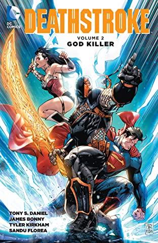 Deathstroke (2014-2016) Tome 2: God Killer