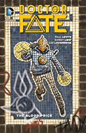 Doctor Fate (2015-2016) Vol. 1: The Blood Price