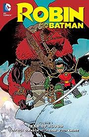 Robin: Son of Batman (2015-2016) Vol. 1: Year of Blood