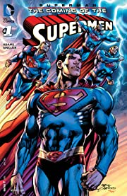 Superman: The Coming of the Supermen (2016-) #1