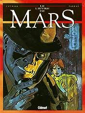 Le Lièvre de Mars Vol. 1