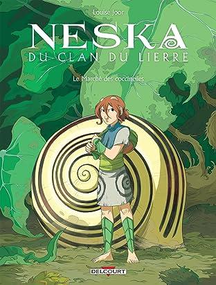 Neska du clan du lierre Vol. 1: Le Marché des coccinelles