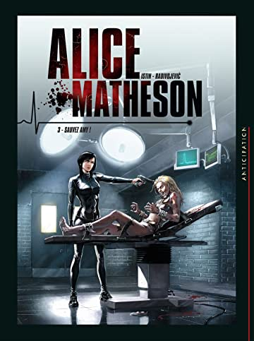 Alice Matheson Vol. 3: Sauvez Amy !