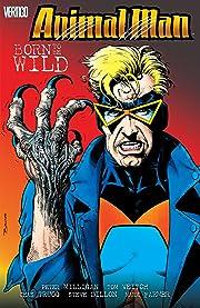Animal Man (1988-1995) Vol. 4: Born to be Wild
