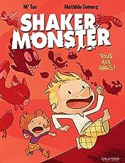 Shaker Monster Vol. 1: Tous aux abris !