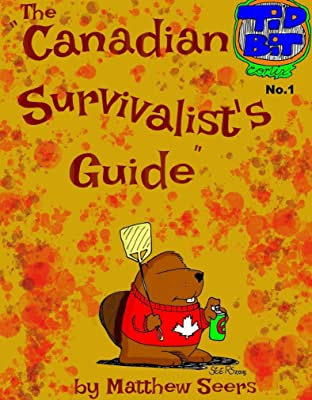 The Canadian Survivalist's Guide #1