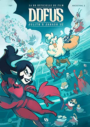 DOFUS: Julith & Janash Vol. 1