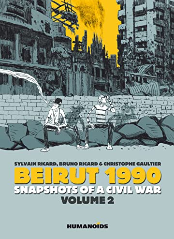 Beirut 1990: Snapshots of a Civil War Vol. 2