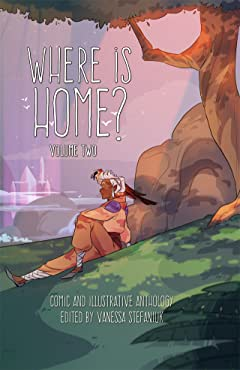 Where is Home? Vol. 2