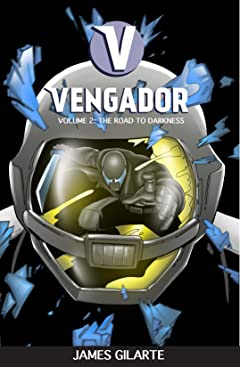 Vengador Vol. 2: The Road To Darkness