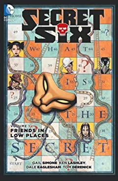 Secret Six (2014-2016) Vol. 1: Friends in Low Places