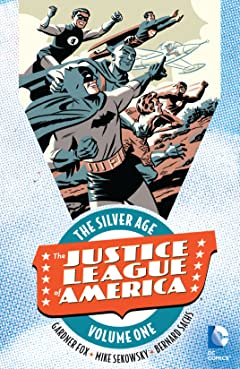 Justice League of America: The Silver Age Tome 1