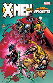 X-Men: Age of Apocalypse - Dawn
