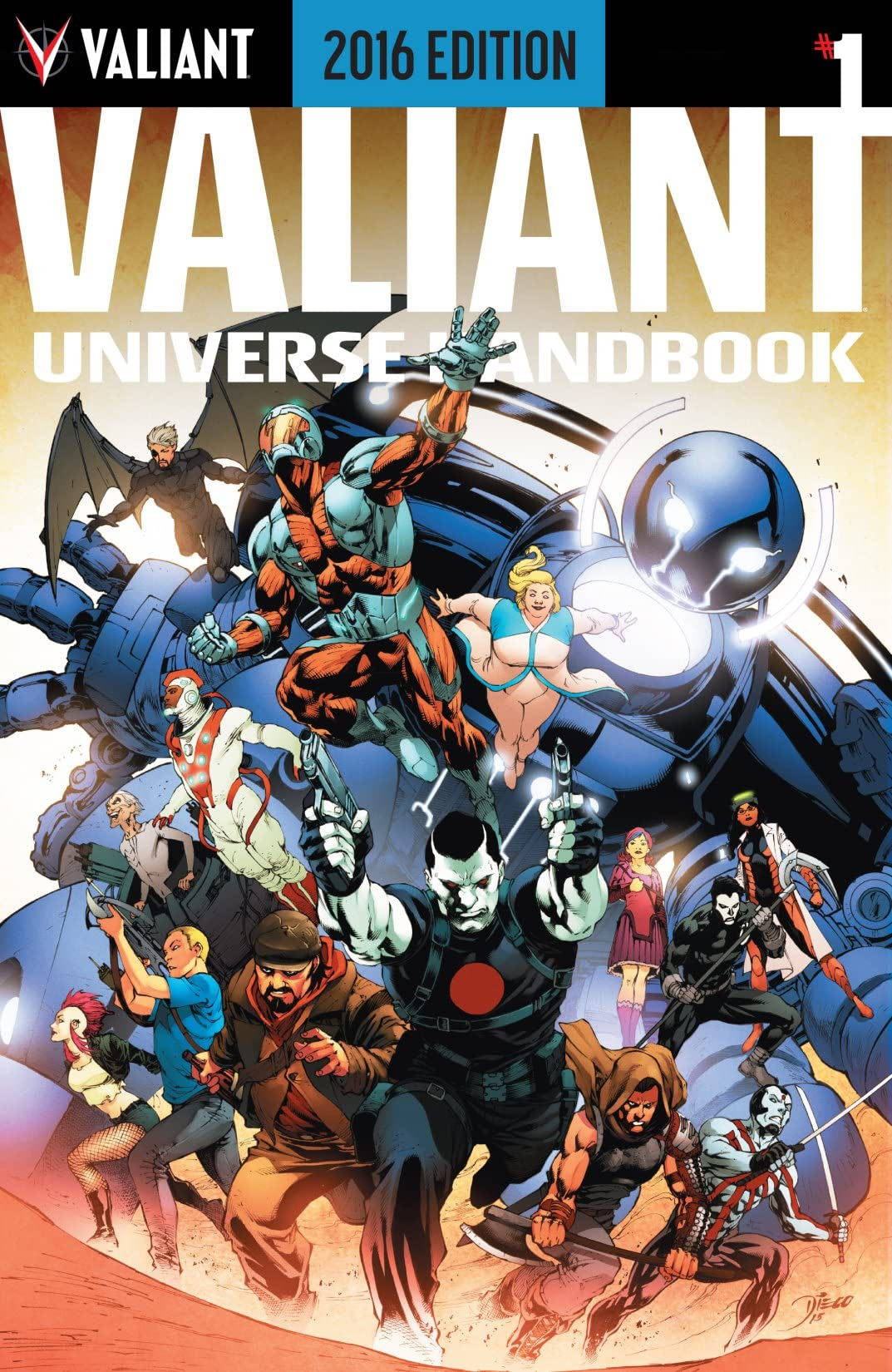 Valiant Universe Handbook: 2016 Edition #1: Digital Exclusives Edition