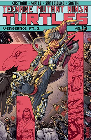 Teenage Mutant Ninja Turtles Tome 13: Vengeance, Part 2