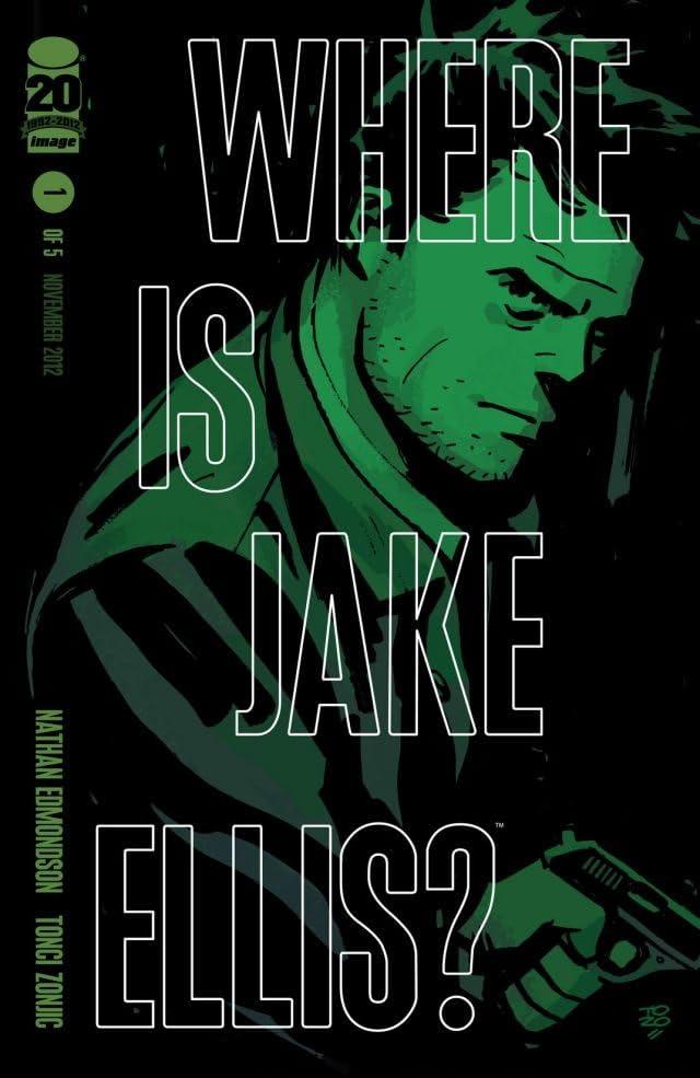 Where Is Jake Ellis? #1 (of 5)