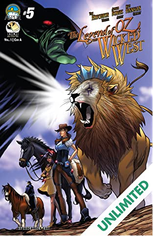 The Legend of Oz: The Wicked West #5