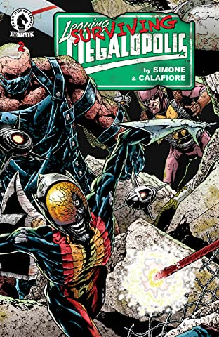Leaving Megalopolis: Surviving Megalopolis #2