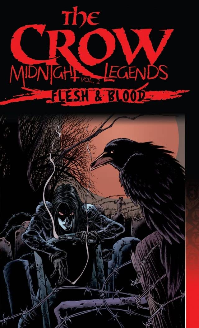 The Crow Midnight Legends Vol. 2: Flesh & Blood